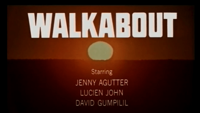 Title card for film Walkabout, 1971